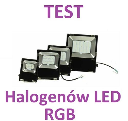 Test halogenów LED RGB